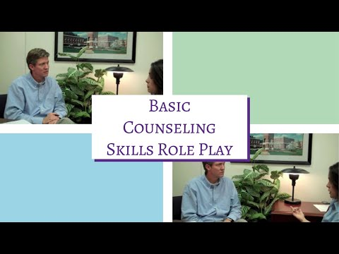 How to Do Basic Counseling Skills: Role Play