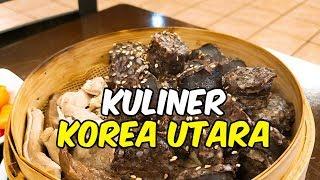 6 Kuliner yang Wajib Dicoba saat Liburan ke Korea Utara