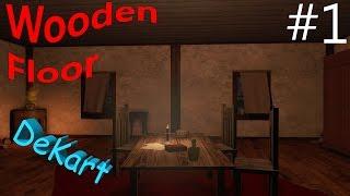 Wooden Floor Глаза в темноте #1 ИНДИ ХОРРОР