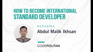 How to be International Standard Developer