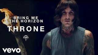Bring Me The Horizon   Throne (Official Video)