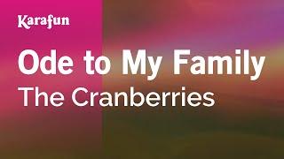 Ode to My Family - The Cranberries | Karaoke Version | KaraFun