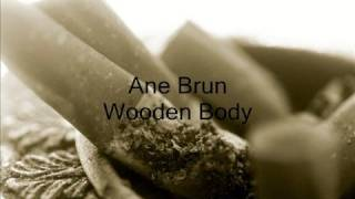 Ane Brun - Wooden Body