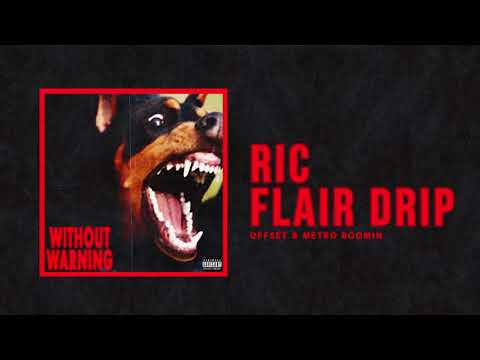 "Offset & Metro Boomin  - ""Ric Flair Drip"" (Official Audio) Mp3"