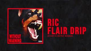 "Offset & Metro Boomin    ""Ric Flair Drip"" (Official Audio)"
