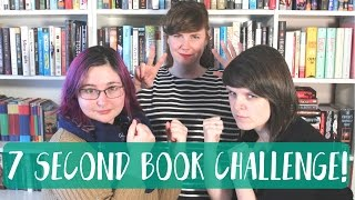 SEVEN SECOND BOOK CHALLENGE!