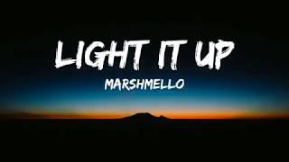 Marshmello, Tyga, Chris Brown   Light It Up (Lyrics  VideoLyrics)
