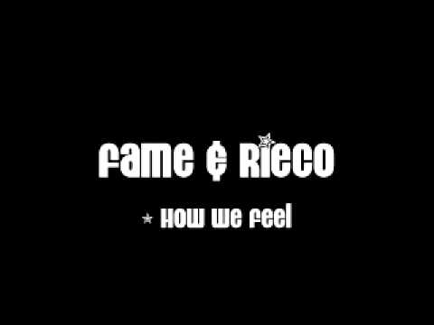 How We Feel (Snippet)(Just Fame Verse) New 2011