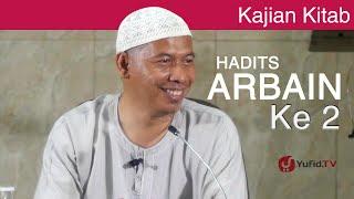 Kajian Kitab Hadits Arbain Rukun Islam & Rukun Iman  Ustadz Abu Islama Imanudin Lc MA