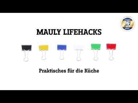 mauly Lifehacks - Praktisches für die Küche