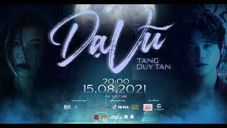 (BAE) TĂNG DUY TÂN - DẠ VŨ   MV Teaser