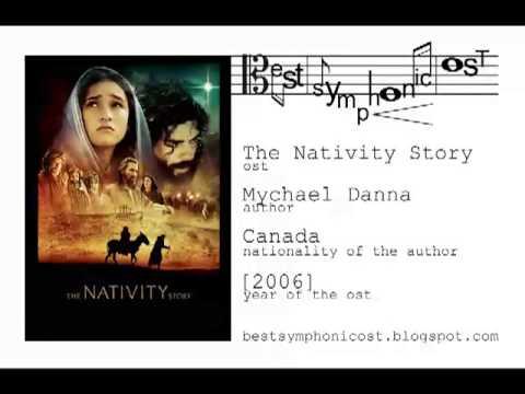 The Nativity Story - In Rosa Vernat Lilium (Mychael Danna) -best symphonic soundtrack