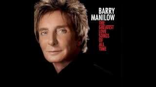 Barry Manilow - 01 - Our Love Is Here To Stay