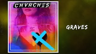 Chvrches - Graves (Lyrics)