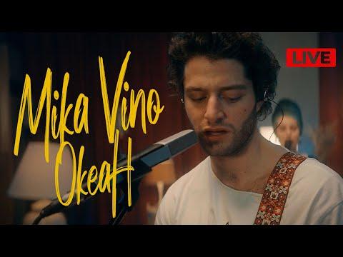 Mika Vino – Океан LIVE