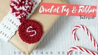 CHRISTMAS SERIES: Crochet Tag And Ribbon | Bella Coco