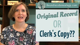 Original Document Or Clerks Copy? | Genealogy How-to