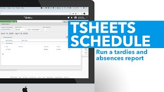 Run a tardies and absences report in TSheets