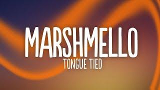 Marshmello, YUNGBLUD, Blackbear   Tongue Tied (Lyrics)