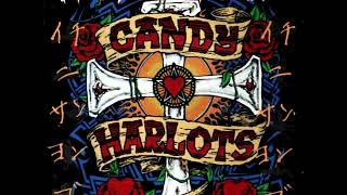 Candy Harlots - What Are We Fighting For