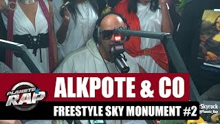 Alkpote & Co   Freestyle Sky Monument #2 Avec Luv Resval & Savage Toddy #PlanèteRap