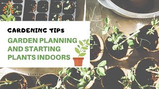 Garden Planning and Starting Plants Indoors