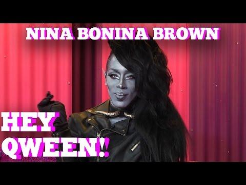 Nina Bo'Nina Brown on HEY QWEEN! 1 on 1 with Jonny McGovern