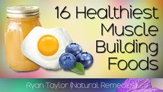 Foods That Build Muscle (Muscle Growth)