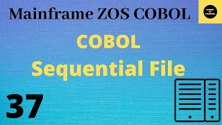 Mainframe - cobol practical tutorial using Sequential file