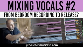 Making Amateur Vocals Sound Professional - Mixing Vocals - Part #2 (Melodyne)