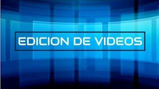 Edición de Videos corporativos para redes y más