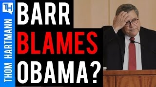 Why Is Barr Blaming Russian Interference On Obama & Ukraine?