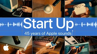 Start Up I A song made from 45 years of Apple sounds I Apple