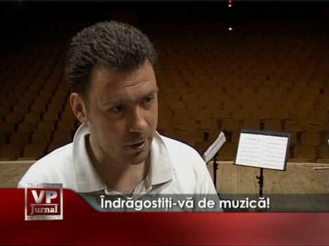 Îndrăgostiţi-vă de muzică!