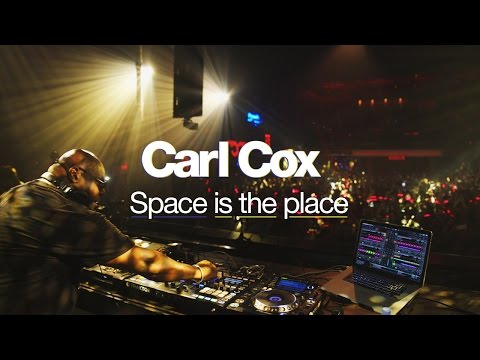 CARL COX : SPACE IS THE PLACE