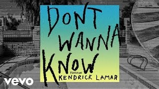 Maroon 5, Kendrick Lamar - Don't Wanna Know (Audio)