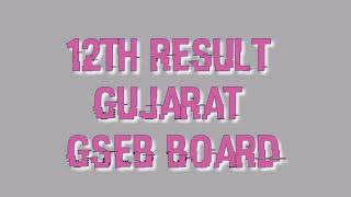 12th Result 2019 Gseb Gujarat State - Full Website Detail