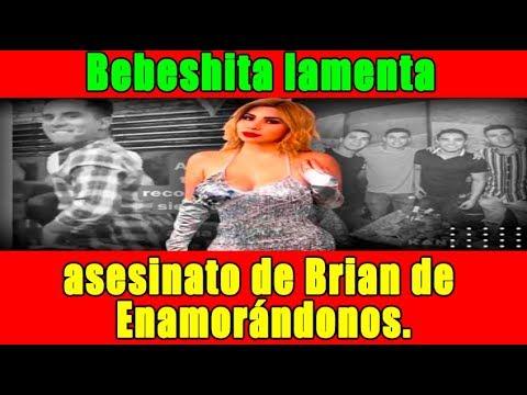 Bebeshita lamenta asesinato de Brian de Enamorándonos con peculiar video.