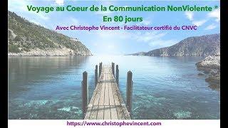 """Voyage au Coeur de la CNV - Jour 49 : """"Crier"""" mes Besoins"""