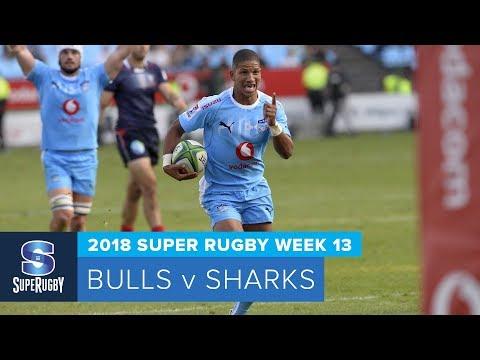 HIGHLIGHTS: 2018 Super Rugby Week 13: Bulls v Sharks
