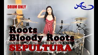[New] Sepultura - Roots bloody roots  Drum only (cover by Ami Kim) (#48-2)
