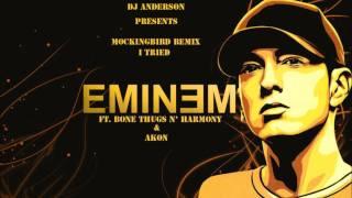 Mockingbird Remix I Tried - Eminem ft. Bone Thugs N' Harmony and Akon
