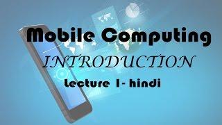 Mobile Computing : Introduction