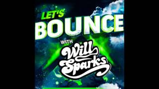 Let's Bounce With Will Sparks Feat. Orkestrated [November Podcast]