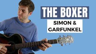 The Boxer by Simon & Garfunkel (Fingerstyle Guitar Lesson)