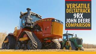 Versatile DeltaTrack / John Deere 9RX comparison