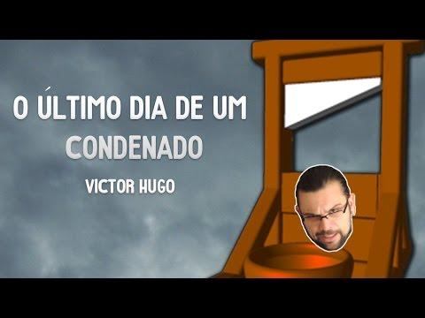 O Último Dia de um Condenado - Victor Hugo