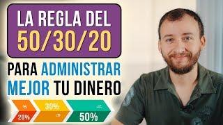 Video: La REGLA Del 50/30/20 Para Administrar MEJOR Tu Dinero