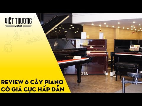 6 cây piano có giá cực hấp dẫn tại Việt Thương Music