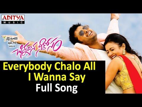 Everybody Chalo All I Wanna Say